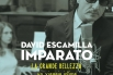 ''LA GRANDE BELLEZZA'' By David Escamilla IMPARATO - Nou Àlbum de David Escamilla