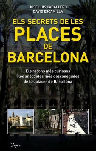 Els secrets de les places de Barcelona