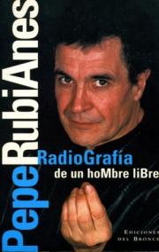 Pepe Rubianes, radiografía de un hombre libre