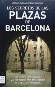 Los secretos de las plazas de Barcelona