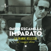David Escamilla IMPARATO - La grande Bellezza