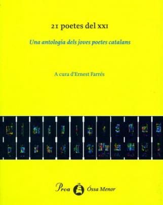 21 poetes del segle XXI, una antologia dels joves poetes catalans