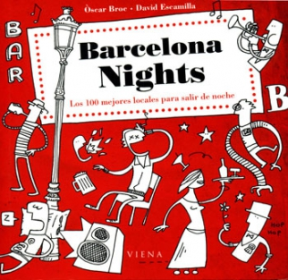 Barcelona nights, los 100 mejores locales para salir de noche