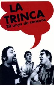La Trinca, 20 anys de cançons