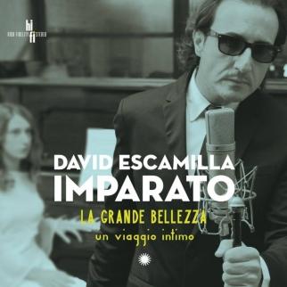 David Escamilla IMPARATO - La grande Bellezza